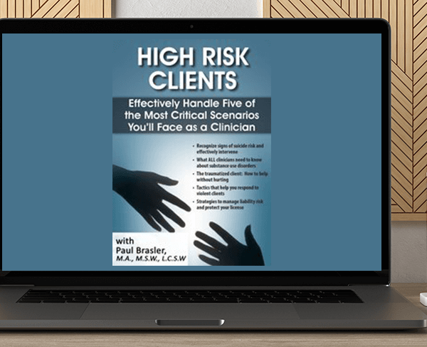 Paul Brasler - High Risk Clients: Effectively Handle Five of the Most Critical Scenarios You'll Face as a Clinician by https://koiforest.com/