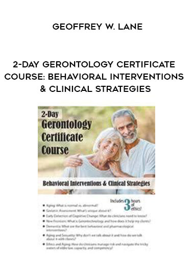 2-Day Gerontology Certificate Course: Behavioral Interventions & Clinical Strategies by Geoffrey W. Lane by https://koiforest.com/