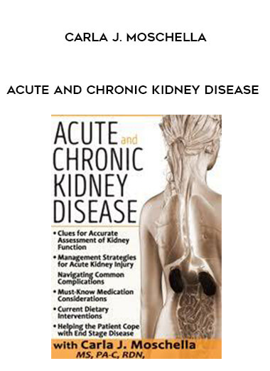 Acute and Chronic Kidney Disease: Assessment - Management & Treatment Strategies by  Carla J. Moschella by https://koiforest.com/