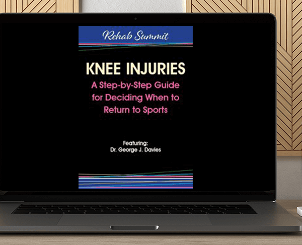George Davies - Knee Injuries: A Step-by-Step Guide for Deciding When to Return to Sports by https://koiforest.com/
