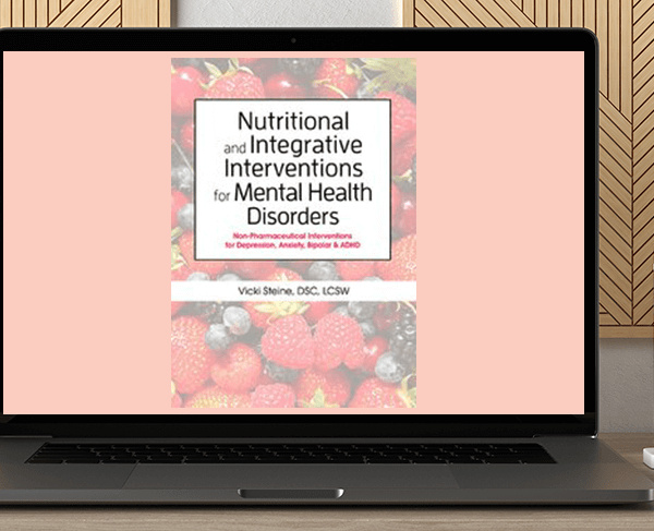 Anne Procyk - Nutritional and Integrative Interventions for Mental Health Disorders: Non-Pharmaceutical Interventions for Depression