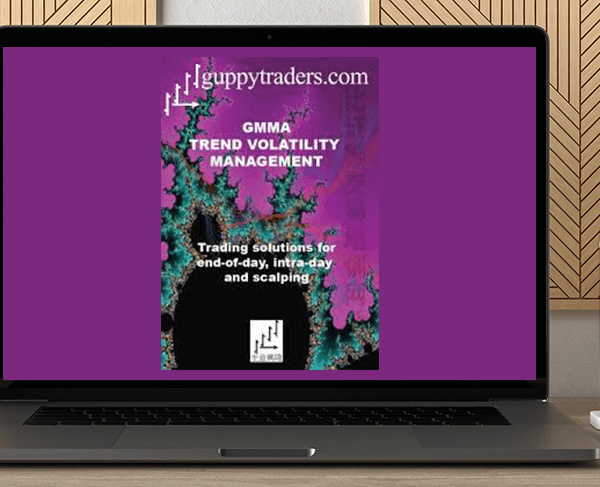 Dary Guppy - GMMA Trend Volatility Management (Video 1.42 GB) by https://koiforest.com/