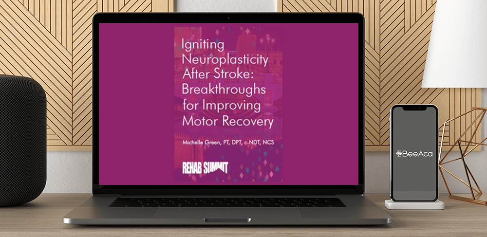 Michelle Green - Igniting Neuroplasticity after Stroke: Breakthroughs for Improving Motor Recovery by https://koiforest.com/
