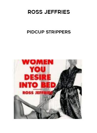 Pidcup Strippers by Ross Jeffries by https://koiforest.com/