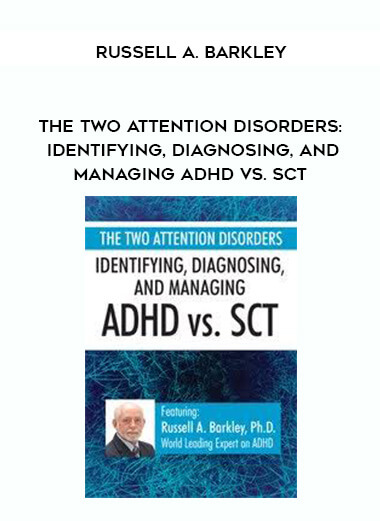 The Two Attention Disorders: Identifying