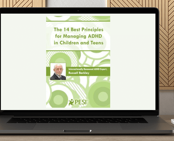 Russell A. Barkley - The 14 Best Principles for Managing ADHD in Children and Teens by https://koiforest.com/