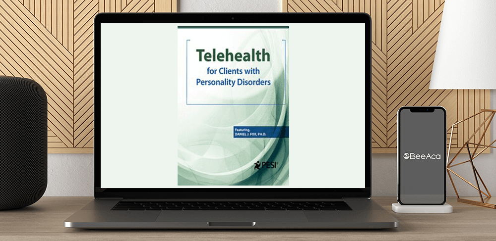 Daniel J. Fox - Telehealth for Clients with Personality Disorders by https://koiforest.com/
