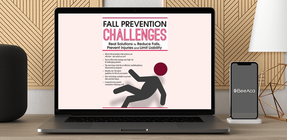 M. Catherine Wollman - Fall Prevention Challenges: Real Solutions to Reduce Falls