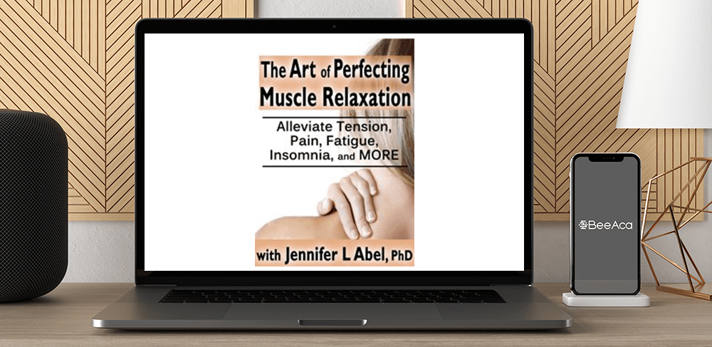 The Art of Perfecting Muscle Relaxation Alleviate Tension