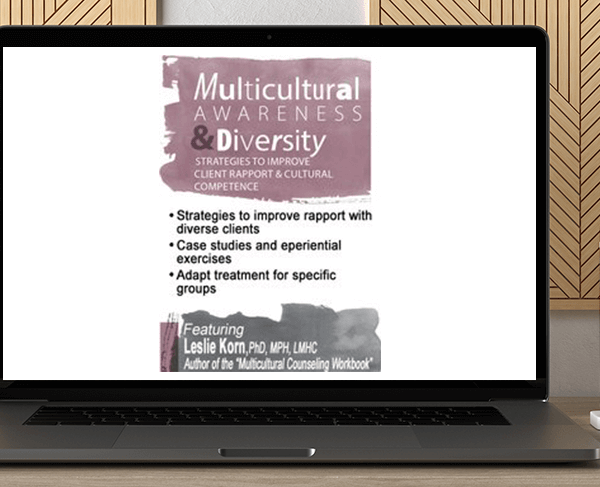 Leslie Korn - Multicultural Awareness & Diversity: Strategies to Improve Client Rapport & Cultural Competence by https://koiforest.com/