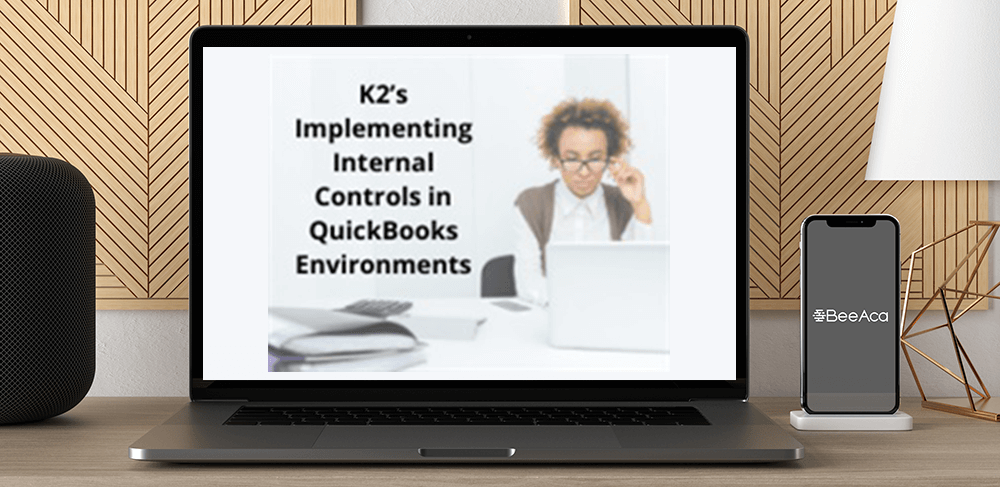 K2's Implementing Internal Controls in QuickBooks Environments by https://koiforest.com/