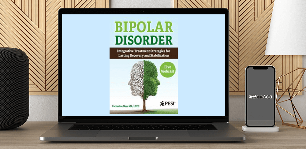 Catherine Ness - Bipolar Disorder: Integrative Treatment Strategies for Lasting Recovery and Stabilization by https://koiforest.com/
