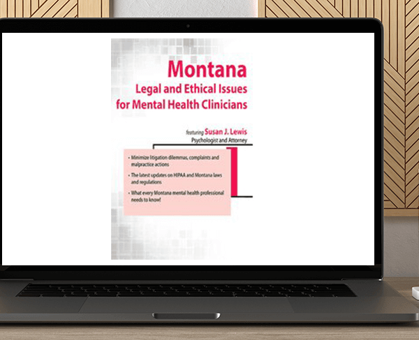 Susan Lewis - Montana Legal and Ethical Issues for Mental Health Clinicians by https://koiforest.com/