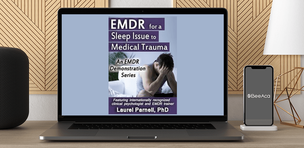 Laurel Parnell - EMDR for a Sleep Issue Related to Medical Trauma by https://koiforest.com/