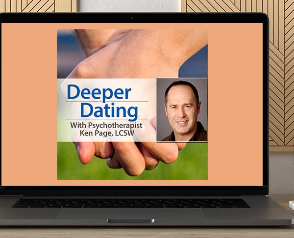 Ken Page -The Deeper Dating Course by https://koiforest.com/