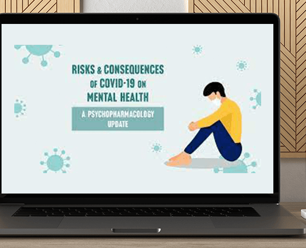 Sonata Bohen - Risks & Consequences of Covid-19 on Mental Health: A Psychopharmacology Update by https://koiforest.com/