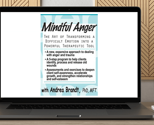 Andrea Brandt - Mindful Anger: The Art of Transforming a Difficult Emotion into a Powerful Therapeutic Tool by https://koiforest.com/