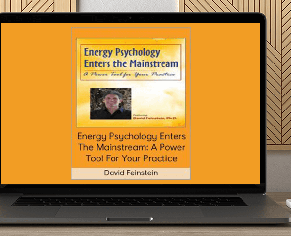 1st - Energy Psychology Enters the Mainstream: A Power Tool for Your Practice - David Feinstein by https://koiforest.com/