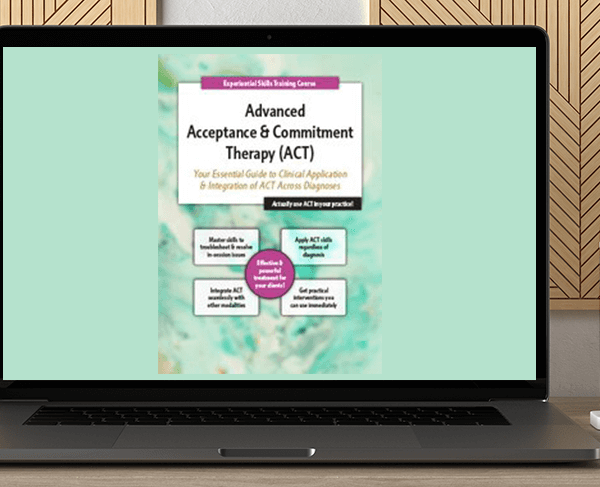 Michael C. May - 2-Day Advanced Acceptance & Commitment Therapy: Your Essential Guide to Clinical Application & Integration of ACT Across Diagnoses by https://koiforest.com/
