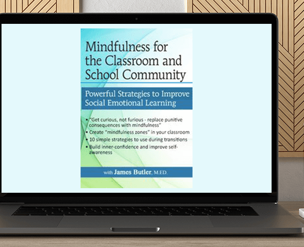 James Butler - Mindfulness for The Classroom and School Community: Powerful Strategies for Social Emotional Learning by https://koiforest.com/