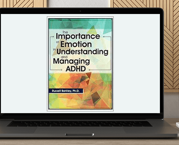 Russell A. Barkley - The Importance of Emotion in Understanding and Managing ADHD by https://koiforest.com/