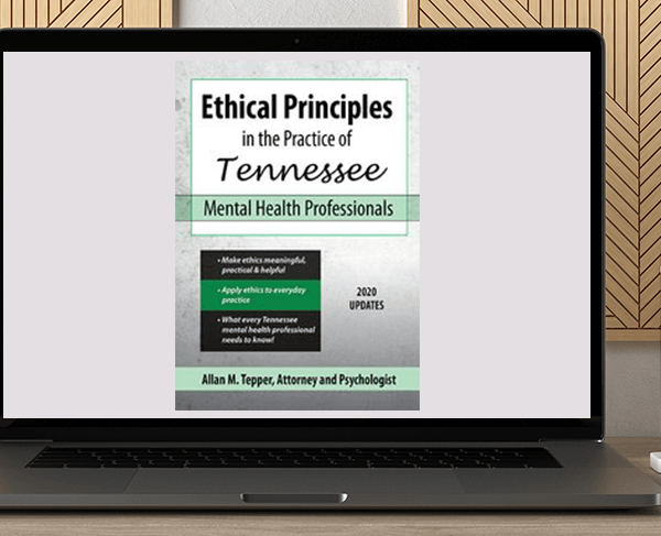Allan M Tepper - Ethical Principles in the Practice of Tennessee Mental Health Professionals by https://koiforest.com/