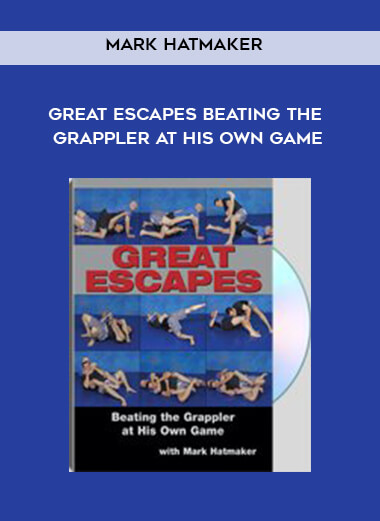 Mark Hatmaker - Great Escapes Beating the Grappler at His Own Game by https://koiforest.com/