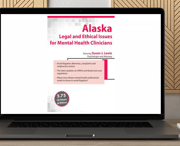 Susan Lewis - Alaska Legal and Ethical Issues for Mental Health Clinicians by https://koiforest.com/
