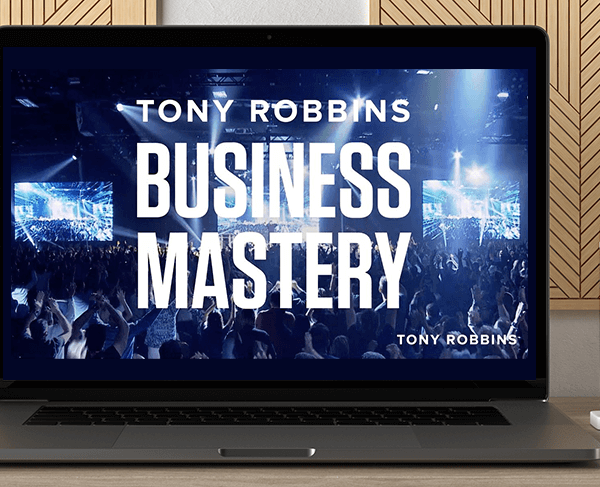 Tony Robbins – Business Mastery 2016 by https://koiforest.com/