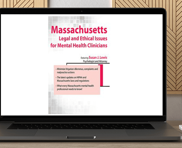Susan Lewis - Massachusetts Legal and Ethical Issues for Mental Health Clinicians by https://koiforest.com/