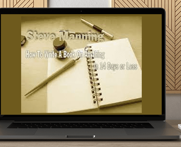 Steve Manning - How to Write a Book on Anything in 14 Days or Less by https://koiforest.com/