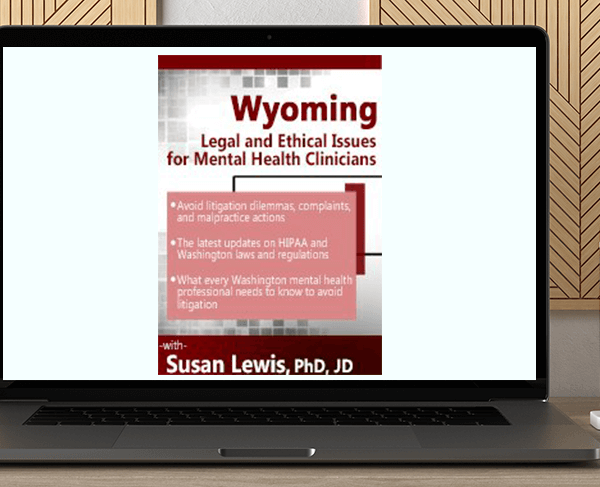Susan Lewis - Wyoming Legal & Ethical Issues for Mental Health Clinicians by https://koiforest.com/