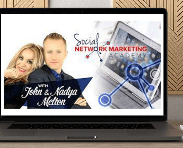 Social Network Marketing Academy by John and Nadya Melton by https://koiforest.com/