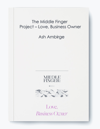 Ash Ambirge – The Middle Finger Project – Love