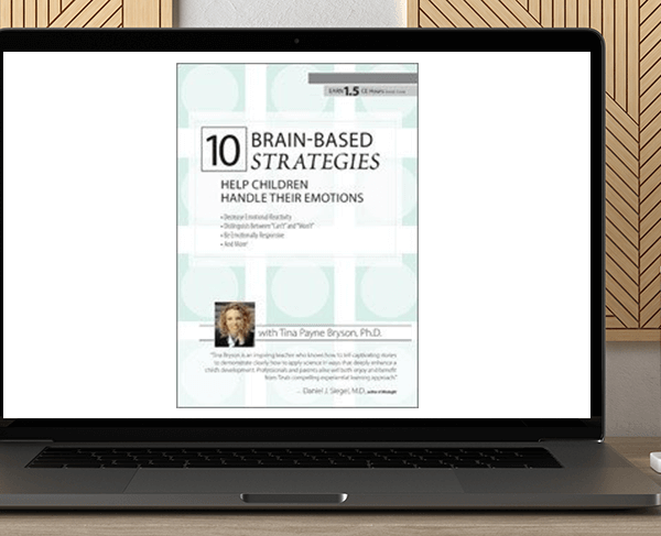 Tina Payne Bryson - 10 Brain-Based Strategies to Help Children Handle Their Emotions: Bridging the Gap between What Experts Know and What Happens at Home & School by https://koiforest.com/