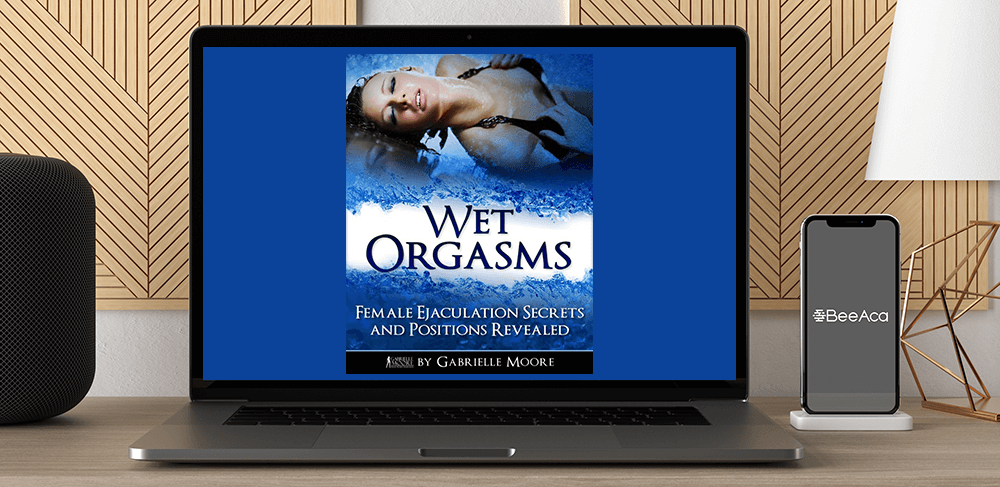 Gabrielle Moore – Wet Orgasms by https://koiforest.com/