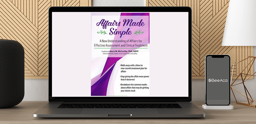 Barry W McCarthy - Affairs Made Simple: A New Understanding of Affairs for Effective Assessment and Clinical Treatment by https://koiforest.com/