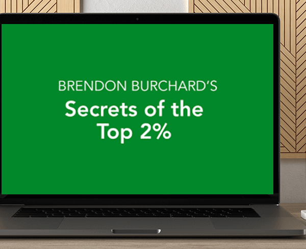 Brendon Burchard - Secrets of the Top 2% by https://koiforest.com/