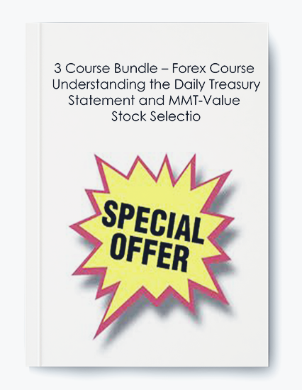 3 Course Bundle – Forex Course – Understanding the Daily Treasury Statement and MMT-Value Stock Selectio by https://koiforest.com/