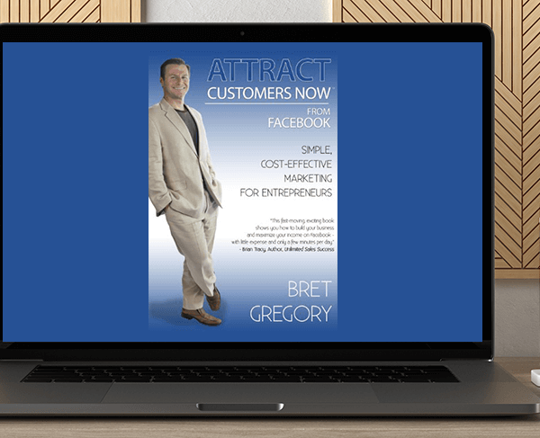 Bret Gregory - Attract Customers Now From Facebook by https://koiforest.com/