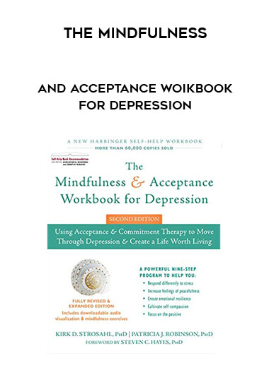 The Mindfulness and Acceptance Woikbook for Depression by https://koiforest.com/