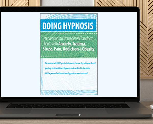 C. Alexander and Annellen M. Simpkins - Doing Hypnosis: Interventions to Immediately Transform Clients with Anxiety