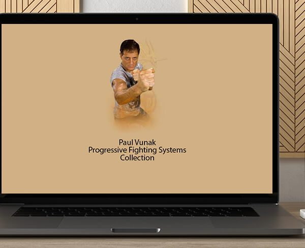 Paul Vunak - Progressive Fighting Systems Collection by https://koiforest.com/