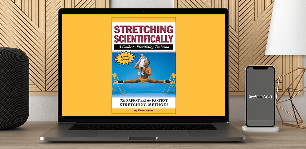 Thomas Kurz - Stretching Scientifically A Guide to Flexibility Training by https://koiforest.com/