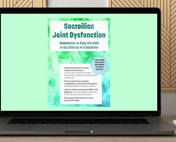 Kyndall Boyle - Sacroiliac Joint Dysfunction: Treatments to Stop the Pain in as Little as 4-6 Sessions by https://koiforest.com/