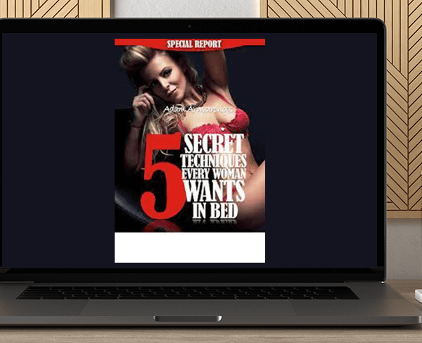 Adam Armstrong - 5 Secret Techniques Every Woman Wants In Bed by https://koiforest.com/