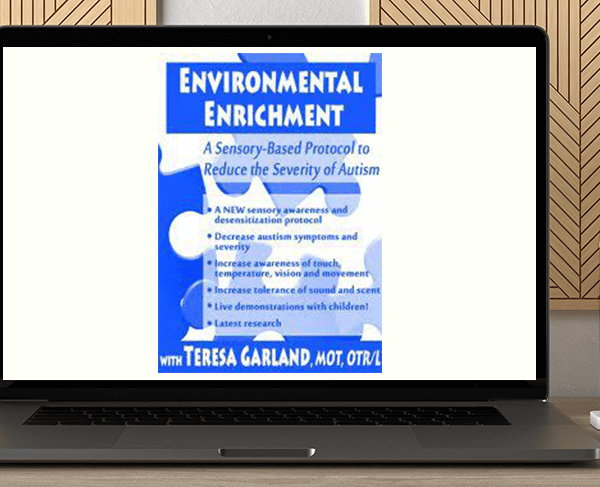 Teresa Garland - Environmental Enrichment: A Sensory-Based Protocol to Reduce the Severity of Autism by https://koiforest.com/