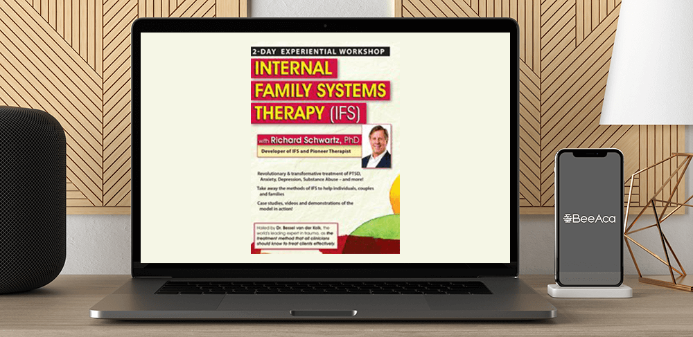 Richard C. Schwartz - Internal Family Systems Therapy (IFS): 2-Day Experiential Workshop by https://koiforest.com/