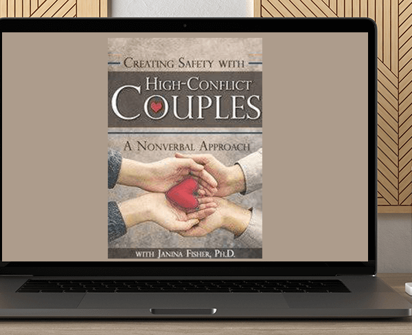Janina Fisher - Creating Safety with High-Conflict Couples: A Nonverbal Approach by https://koiforest.com/