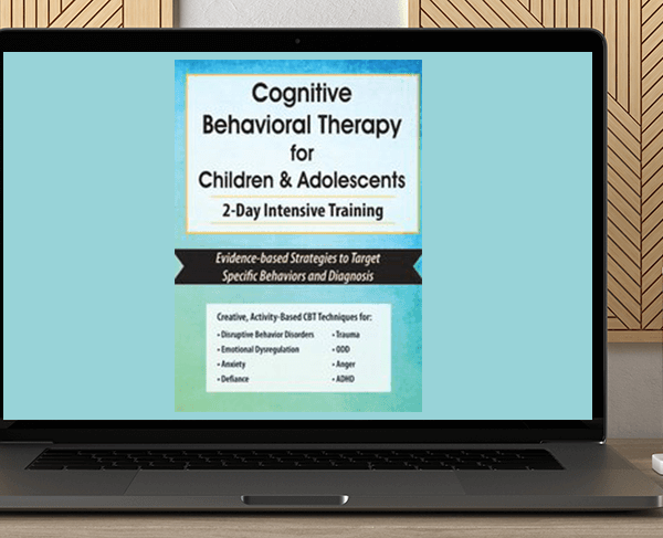 Amanda Crowder - Cognitive Behavioral Therapy for Children & Adolescents: 2-Day Intensive Training by https://koiforest.com/